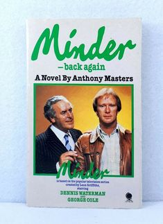 Minder - Back Again by Anthony Masters popular British TV show vintage paperback Till We Meet Again, Falling In Love Again, Comedy Tv, British Library, Paperback Books, British Masters, New Books, Tv Shows