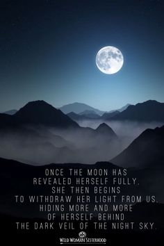 Once the moon has revealed herself fully, she then begins to withdraw her light from us, hiding more and more of herself behind the dark veil of the night sky. ✨WILD WOMAN SISTERHOOD✨ #WildWomanSisterhood #nature #earth #wildwomanmedicine #earthespirit #touchtheearth #shikoba #shikobaquotes #wildwomen #rewild #wildsoul #embodyyourwildnature #wildmoonwoman