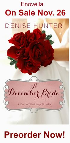 Denise Hunter's upcoming novella-the first bride novella of twelve upcoming novella's by different authors, one each month!