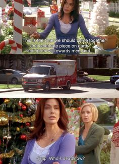 """Crap. Who's dead now?"" ~ Desperate Housewives"