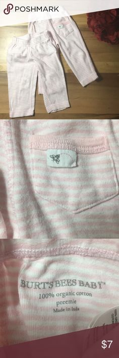 Burt's Bees Organic Cotton Pants Premie Two pairs of Burt's Bees Organic Cotton Pants, they are white and pink striped with a cute little pocket on the back. My baby was born at 7 pounds and these fit her until she was almost two months old. I didn't realize they were size premie until much later so if anyone else knows they have small babies (or twins maybe) these will fit.  In excellent condition, washed only in Honest detergent.  From a smoke and pet free home. Burt's Bees Baby Bottoms…