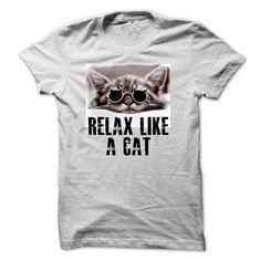 RELAX LIKE A CAT T-Shirts, Hoodies, Sweatshirts, Tee Shirts (23$ ==> Shopping Now!)