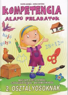 Kompetencia alapú feladatok 2. o.pdf – OneDrive Bobe, Prep School, Grammar, Kindergarten, Family Guy, Teaching, Writing, Pdf, Children