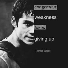 A quote from Thomas Edison Maze Runner Trilogy, Maze Runner Series, The Fever Code, James Dashner, Dylan O'brien, Story Inspiration, Minho, Affirmation, Trials