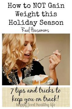 How to Not Gain Weight this Holiday Season | Real Housemoms