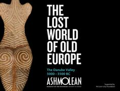 exhibition The Lost World of Old Europe The Lost World, Source Of Inspiration, Eastern Europe, Romania, Mythology, Folk, Cartoons, Presentation, Posters