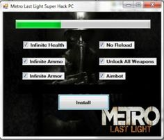 http://thelandofhacks.com/metro-last-light-hack/