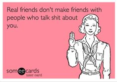 Never Trust Someone Who Is Friends With Your Enemy Funnies