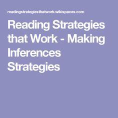 Reading Strategies that Work - Making Inferences Strategies