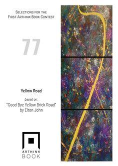 "#VinylArthink contest  entry 77  ""Yellow Road""  based on:   ""Good Bye Yellow Brick Road""   by Elton John  https://www.youtube.com/watch?v=DDOL7iY8kfo  #arthinkeditions #arthink #contest #entry #art #illustration #yellow #road #elton #john #goodbye #yellowbrickroad"