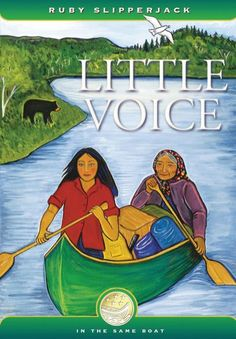 Little Voice by Ruby Slipperjack.  A young Ojibway girl, struggling over the fact that her father has died, spends summers in the bush with her grandmother and finds her own identity and voice.