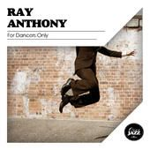 Album Cover: Ray Anthony - For Dancers Only (Remastered) | Model: Nick Bradford | Cover Photo: Jorgo Photography