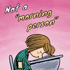 Not A Morning Person... Pictures, Photos, and Images for Facebook, Tumblr, Pinterest, and Twitter