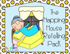 The Napping House Retelling Pack by Preschool Wonders Preschool First Day, Preschool Books, Toddler Preschool, Retelling Activities, Book Activities, Preschool Activities, Student Teaching, Teaching Reading, The Napping House