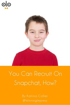 """You Can Recruit On Snapchat, How? Katrina Collier asks, """"Recruit on Snapchat, really?"""" Have you seen anyone recruit on Snapchat? Your questions answered plus free Snapchat video training!"""