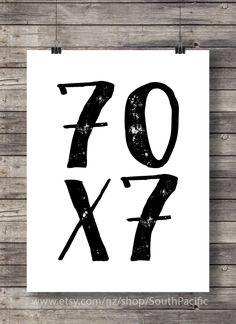 Seventy times seven Matthew 18:22 Scripture forgiveness Inspirational Printable wall art - typography graphic gallery wall digital print