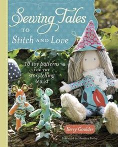 Sewing Tales to Stitch and Love:
