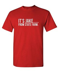IT'S JAKE FROM STATE FARM funny commercial - Mens Cotton T-Shirt  L  Red