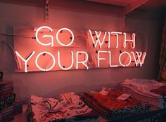 Neon sign - Go with your flow Neon Light Signs, Neon Signs, Neon Quotes, Neon Words, Light Quotes, All Of The Lights, Neon Aesthetic, Neon Glow, Statements