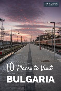 10 places that will make you want to travel to Bulgaria, an often overlooked country in Eastern Europe that's full of rich culture and incredible landscapes.   Blog by The Planet D: Canada's Adventure Travel Couple
