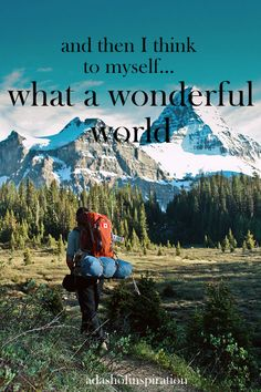 What a wonderful world - IN LIGHT OF TODAY'S TRAGIC EVENTS IN BOSTON, MA - MAY IT BRING US TO OUR KNEES - TO LOOK NOT TO MAN, BUT TO CHRIST THROUGH WHOM ALL THINGS ARE MADE NEW............. It IS a wonderful world - in CHRIST and because of what HE has done.