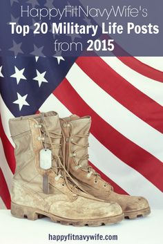 HappyFitNavyWife.com's Top 20 Military Life Posts from 2015- great list of helpful articles =)