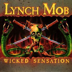 Lynch Mob, Wicked Sensation****: While Don Dokken's first solo release languished in abject mediocrity, George Lynch's new band fucking rocks. Oni Logan owns the vocals on this album and really fits well with Lynch's guitar licks, better in a lot of ways than Don did. And Mick Brown's drumming is much better than anything he had done to that point. The result is one fine example of boogie, voodoo metal that has a strut and swagger more reminiscent of Badlands and Bad Company than Dokken…