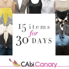 Looking to update your wardrobe with just a few fabulous staples? Look no further than the CAbi Canary 15 Items for 30 Days issue!