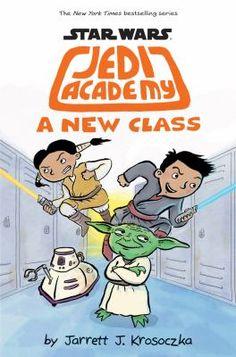 Star Wars Jedi Academy: A New Class by Jarrett J. Krosoczka