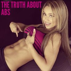 "I still get asked daily how to ""get abs.""Anything worth having won't come easily.  Hate to break it to you: There is no secret to getting visible abs. There's a number of factors to take into account for having visible abs... Everyone 'has' abs.  If you are trying to achieve visible abs you must build the abdominal muscles like you do any other muscle, and reduce your body fat to reveal the abs below it.  Exercise: Yes, you do need to train you abs. But no amount of crunches will get rid..."
