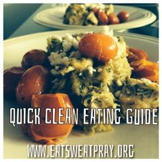 Quick Clean Eating Guide