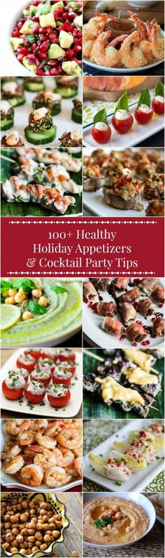 100+ Healthy Holiday Appetizers & Cocktail Party Tips - PIN this now to refer to throughout the holiday season - healthy nibbles, finger foods, dips, salsas and more + helpful tips for making sure your cocktail party goes smoothly