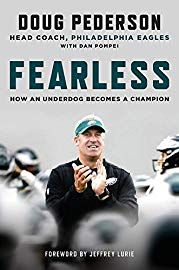 Fearless: How an Underdog Becomes a Champion by Doug Pederson - Hachette Books Ebooks Online, Free Ebooks, Doug Pederson, Carson Wentz, Free Reading, Ebook Pdf, Reading Online, Audio Books, Books To Read