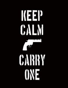 Keep Calm and carry on with 357 gun by askohl on Etsy, $13.00