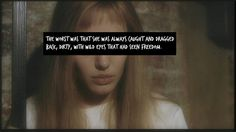Girl, Interrupted-Susanna Kaysen quote.