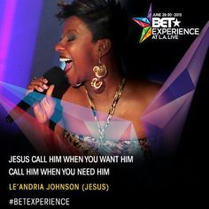 GRAMMY AWARD WINNING ARTIST LE'ANDRIA JOHNSON scheduled to perform LIVE at #BETAwards #BETExperience June 30th !!!!!