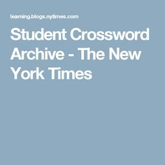Student Crossword Archive - The New York Times