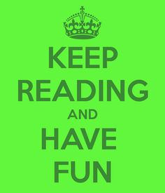 keep-reading-and-have-fun.png (600×700)