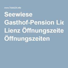 Seewiese Gasthof-Pension Lienz Öffnungszeiten