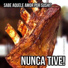Diário de um Gaúcho Grosso: SER GAÚCHO É... Gaucho, Churros, Sushi, Rio Grande Do Sul, Steak, Food And Drink, Pork, Humor, Memes