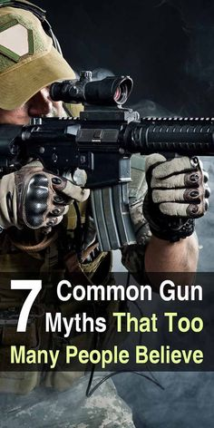 Few people are truly familiar with the capabilities and limitations of firearms, and this lack of knowledge has given rise to many gun myths. #guns #gunmyths #firearms