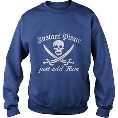 Instant Pirate Just Add Rum T-Shirt #gift #ideas #Popular #Everything #Videos #Shop #Animals #pets #Architecture #Art #Cars #motorcycles #Celebrities #DIY #crafts #Design #Education #Entertainment #Food #drink #Gardening #Geek #Hair #beauty #Health #fitness #History #Holidays #events #Home decor #Humor #Illustrations #posters #Kids #parenting #Men #Outdoors #Photography #Products #Quotes #Science #nature #Sports #Tattoos #Technology #Travel #Weddings #Women