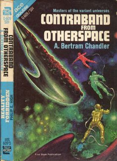 scificovers: Ace Double G-609: Contraband From Otherspaceby A. Bertram Chandler 1967. Cover art by Kelly Freas.