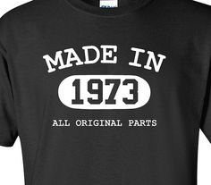 Made In 1973 All Original Parts T shirt 42nd by MilwaukeeApparel