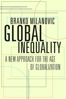 Global Inequality: A New Approach for the Age of Globalization | Stanford Social Innovation Review