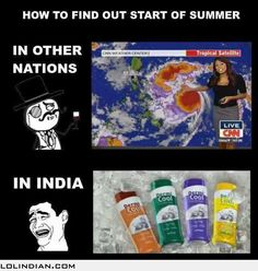 How we indian know about the arrival of summer Funny Troll, Some Funny Jokes, Crazy Funny Memes, Stupid Funny, Hilarious, Desi Humor, Desi Jokes, Indian Funny, Indian Jokes