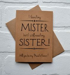 Will you be my MAID of Honor Sister by invitesbythisandthat