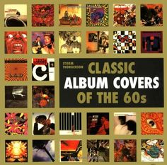 Classic Album Covers of the 60s by Storm Thorgerson https://www.amazon.com/dp/1843405490/ref=cm_sw_r_pi_dp_x_q6A2yb83AKKVK