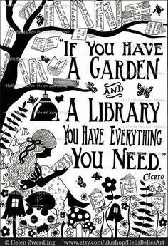 """If you have a garden and a library you have everything you need."" Cicero – From… ""If you have a garden and a library you have everything you need."" Cicero – From me to you: Books that made me a reader Reading Quotes, Book Quotes, Me Quotes, House Quotes, Quote Books, Library Quotes, Beauty Quotes, Sayings About Reading, Best Advice Quotes"