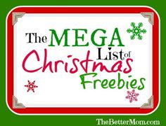 The Mega List Of Christmas Freebies
